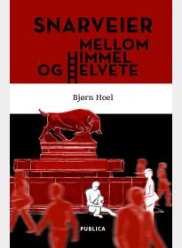 Snarveier mellom himmel og helvete