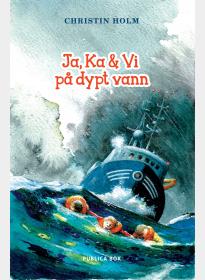 Ja, Ka & Vi på dypt vann