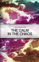 """The calm in the chaos"""