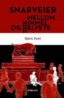 """""""Snarveier mellom himmel og helvete"""""""