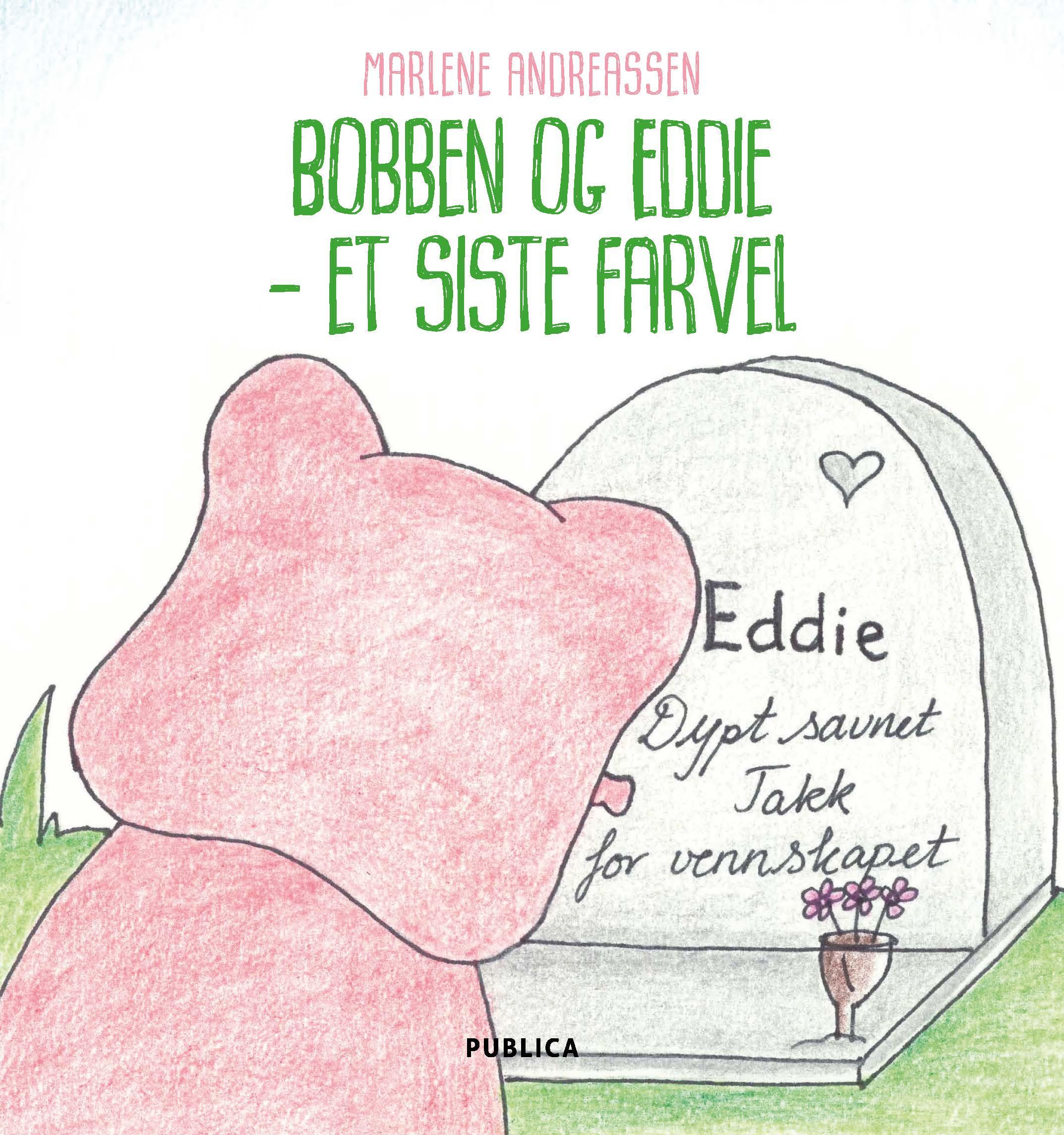 Bobben og Eddie - et siste farvel